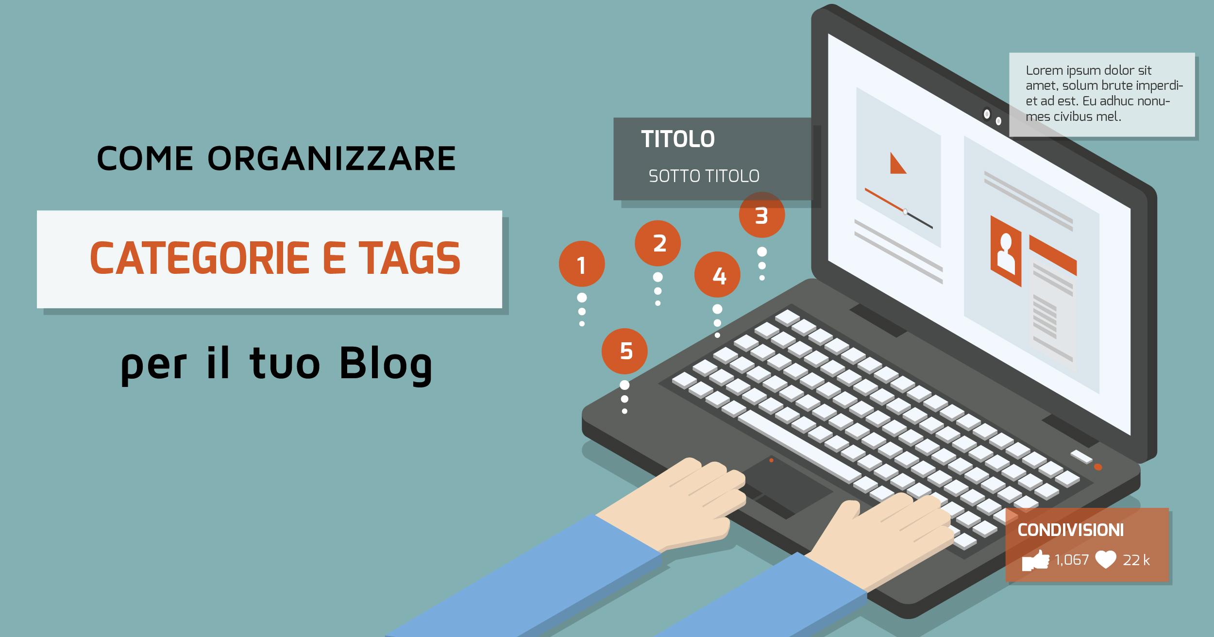 Organizzare al meglio categorie e tags per il tuo Blog