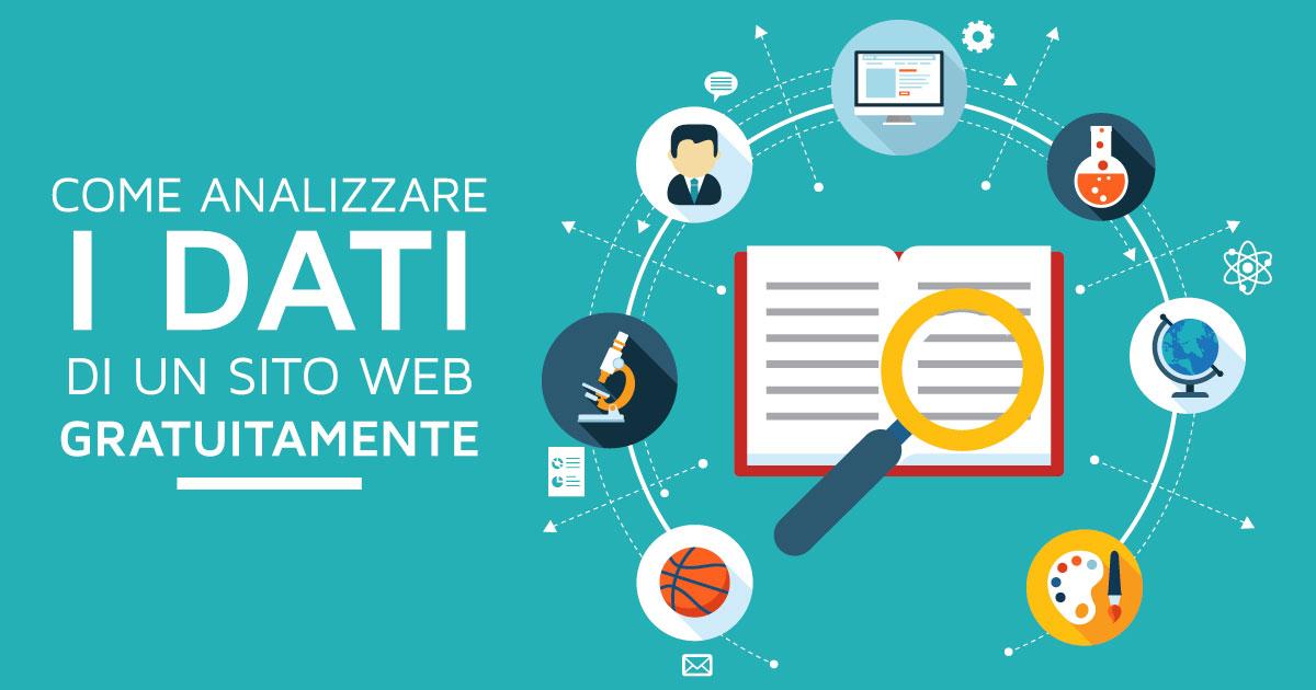Analizzare i dati di un sito web con 3 strumenti gratuiti