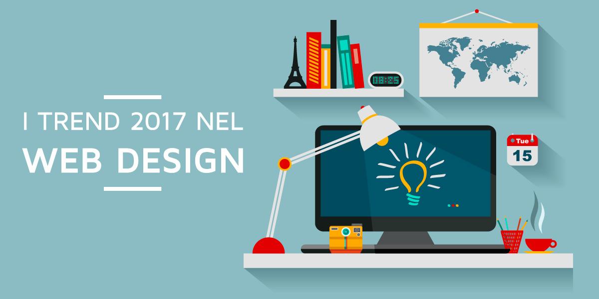 Scopriamo i trend 2017 nel Web Design