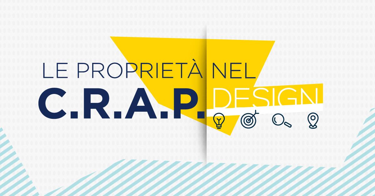 Come diventare un designer migliore con le proprietà CRAP nel design