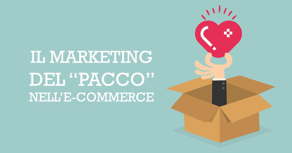 Sfruttiamo appieno il marketing del pacco per fidelizzare i nostri utenti