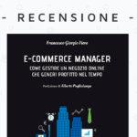 Recensione del libro E-Commerce Manager di Francesco Fiore