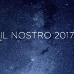 Il nostro 2017 in progetti, fallimenti e speranze