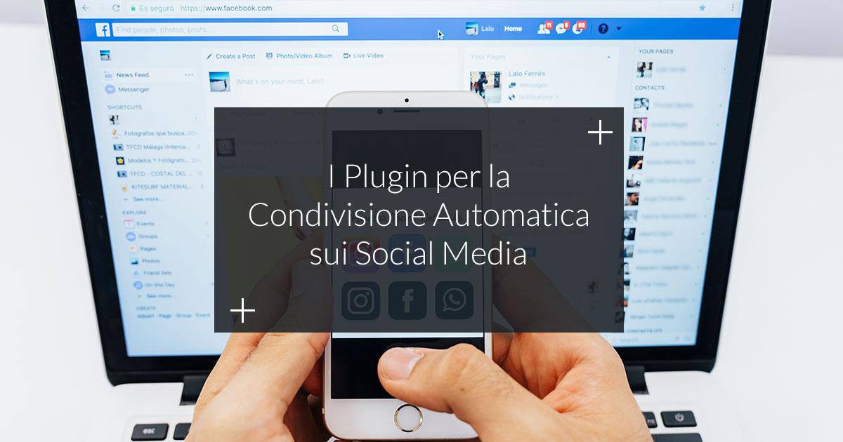 migliori plugin per condividere automaticamente sui social