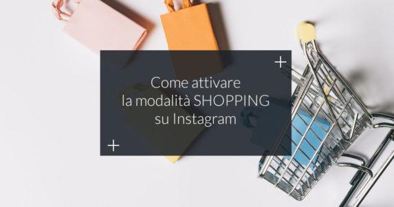 attivare modalità shopping instagram