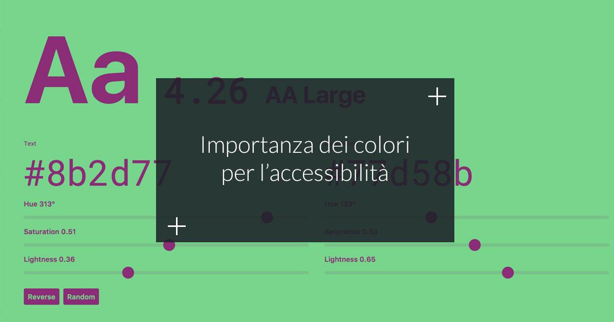 Quanto sono importanti i colori nel Web Design e nell'accessibilità